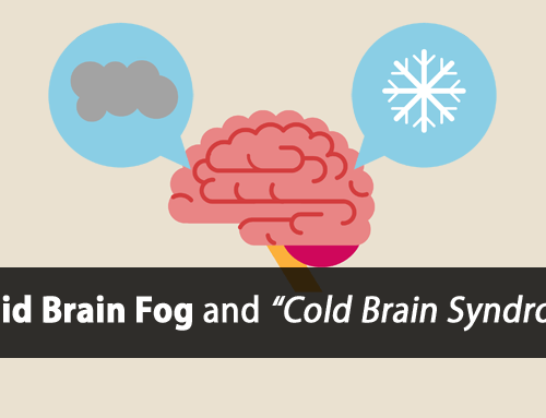 "4 Simple Thyroid Brain Fog Fixes (also known as ""Cold Brain Syndrome"")"