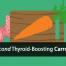 thyroid boosting carrot recipe