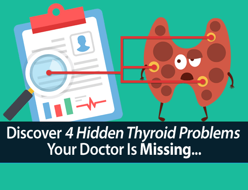 How to Correctly Interpret Your Thyroid Tests (and Discover Hidden Thyroid Problems)
