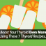 thyroid recipes
