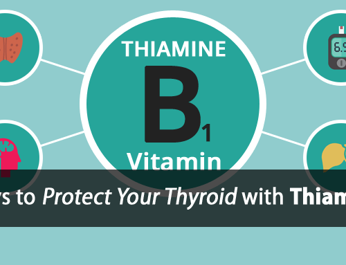Thiamine and Thyroid: 3 Hidden Thyroid Benefits You Don't Want to Miss