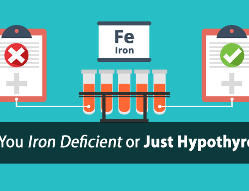 Hypothyroidism and Ferritin: Why You're Not Iron-Deficient, Why Iron Supplements Can Kill You, and What Test You Need to Run