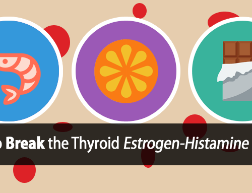 Hypothyroidism and Histamine Intolerance: How High Histamine Foods Can Help Heal Your Thyroid