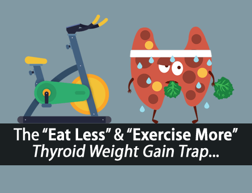 Why Exercising More and Eating Less Is the Best Way to Gain Weight with Hypothyroidism