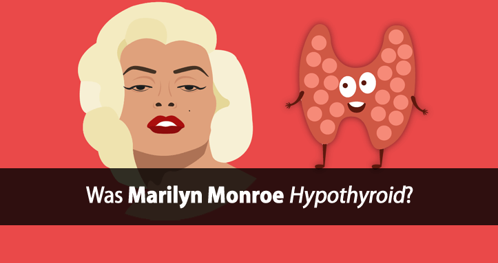 Marilyn Monroe thyroid diet