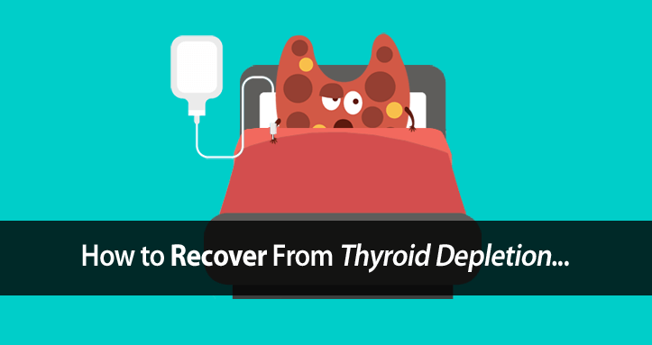 thyroid depletion