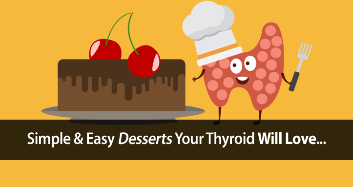 thyroid desserts